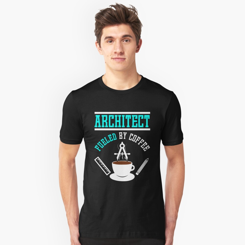 Architect Fueled by Coffee Unisex T-Shirt