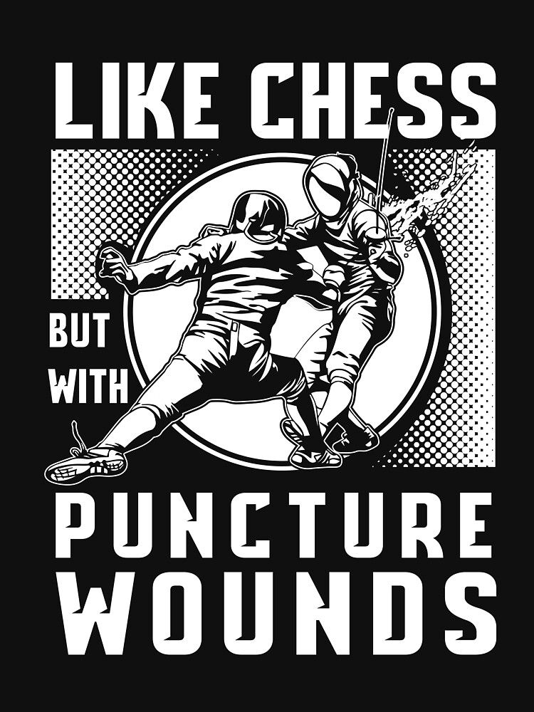 Like Chess but with Puncture Wounds Fencing by ColeLaniTrading