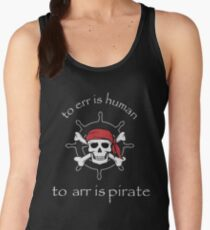 to err is human to arr is pirate Women's Tank Top
