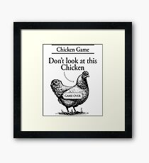 chicken game  dont look at this chicken t-shirts Framed Print