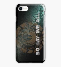 Battlestar Galactica - So Say We All iPhone Case/Skin