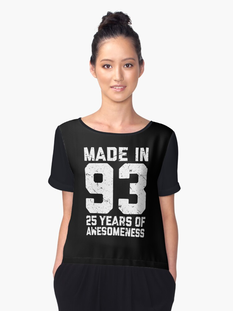 25th Birthday Gift Adult Age 25 Year Old Men Women Womens Chiffon Top