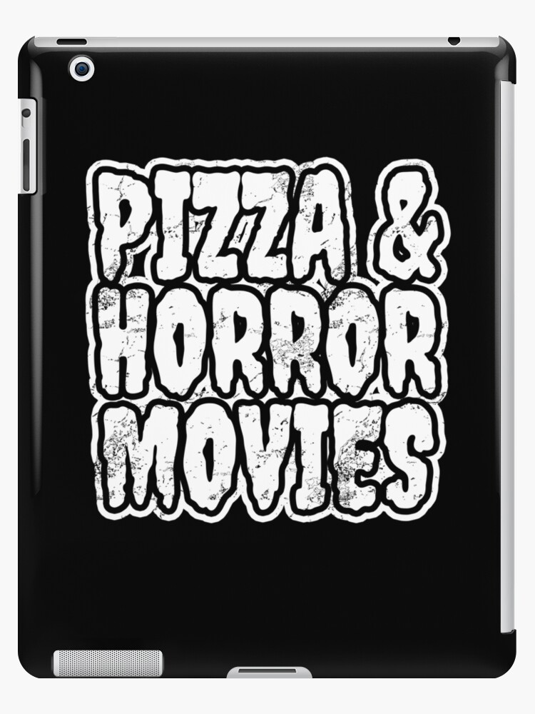 Pizza And Horror Movies
