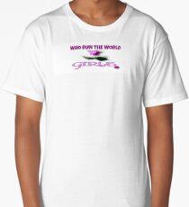 "WHO RUN THE WORLD ""GIRLS"" Long T-Shirt"