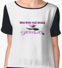 "WHO RUN THE WORLD ""GIRLS"" Chiffon Top"