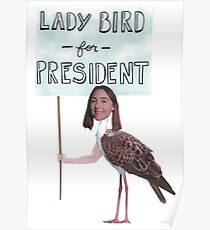 Lady Bird for President - Lady Bird Poster