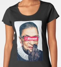 Notorious RBG - I Dissent Women's Premium T-Shirt