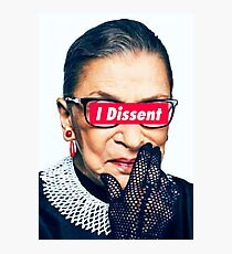 Notorious RBG - I Dissent Photographic Print