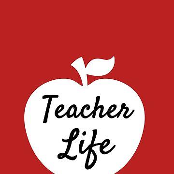 Teacher Life Awesome Teacher Gift by shelley321