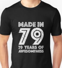 39th Birthday Gift Adult Age 39 Year Old Men Women Unisex T Shirt