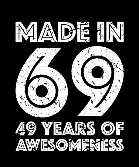 49th Birthday Gift Adult Age 49 Year Old Men Women By Matt L