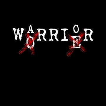 Be A Warrior Not A Worrier - Inspirational, Uplifting, Motivational by STYLESYNDIKAT
