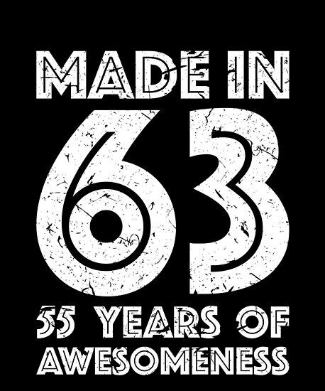 55th Birthday Gift Adult Age 55 Year Old Men Women Posters By Matt