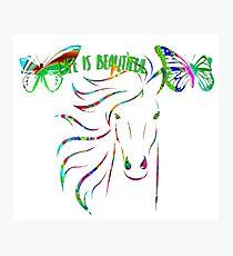 "Butterflies Horse "" Life is beautiful "" Cute Colorful "" Life Is Beautiful"" Butterflies Gifts Photographic Print"