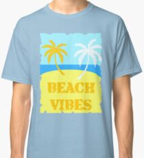 Beach Vibes Classic T-Shirt