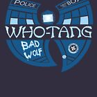 Enter The Who Tang by DCLawrenceUK