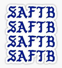 Saturdays Are For The Boys SAFTB Sticker