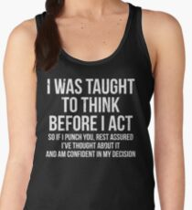 Taught To Think Funny Sarcasm T-Shirt Women's Tank Top