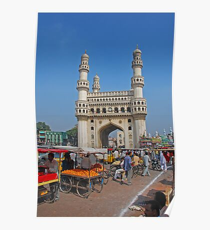 Charminar, Hyderabad, India Poster