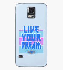 LIVE YOUR DREAM Hülle & Skin für Samsung Galaxy