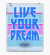 LIVE YOUR DREAM iPad-Hülle & Skin