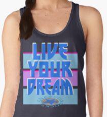 LIVE YOUR DREAM Tanktop für Frauen