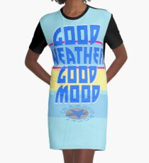 GOOD WEATHER - GOOD MOOD T-Shirt Kleid