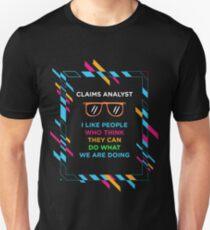 CLAIMS ANALYST Unisex T-Shirt