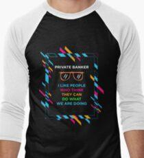 PRIVATE BANKER Men's Baseball ¾ T-Shirt