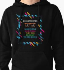 SKI INSTRUCTOR Pullover Hoodie
