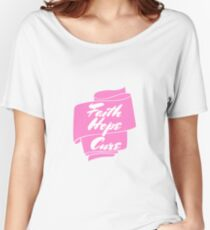 Faith Hope Cure Breast Cancer Awareness Women's Relaxed Fit T-Shirt