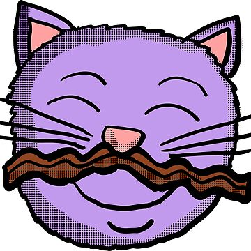 Bacon Moustache Cat by Rajee