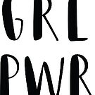 girl power / grl pwr by c. elizabeth