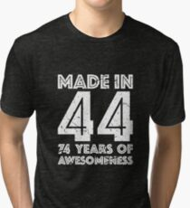 74th Birthday Gift Adult Age 74 Year Old Men Women Tri Blend T Shirt