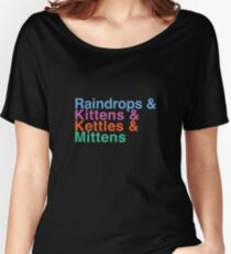 Raindrops and Kittens and Kettles and Mittens Women's Relaxed Fit T-Shirt