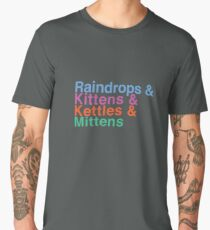 Raindrops and Kittens and Kettles and Mittens Men's Premium T-Shirt