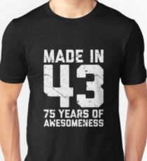 75th Birthday Gift Adult Age 75 Year Old Men Women Unisex T Shirt
