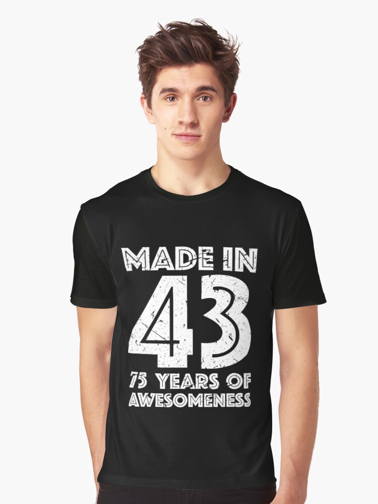 75th Birthday Gift Adult Age 75 Year Old Men Women Graphic T Shirt Front