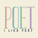 I Like Feet- Poet by jabberdashery