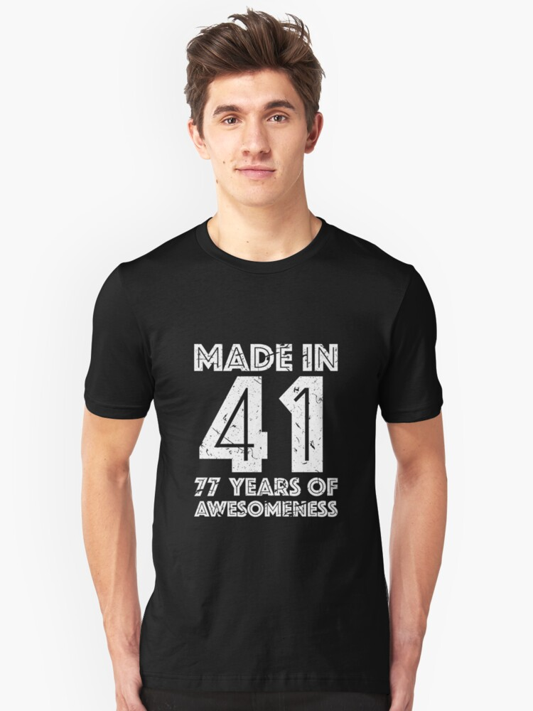 77th Birthday Gift Adult Age 77 Year Old Men Women Unisex T Shirt Front