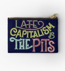 Late Capitalism is the Pits Studio Pouch