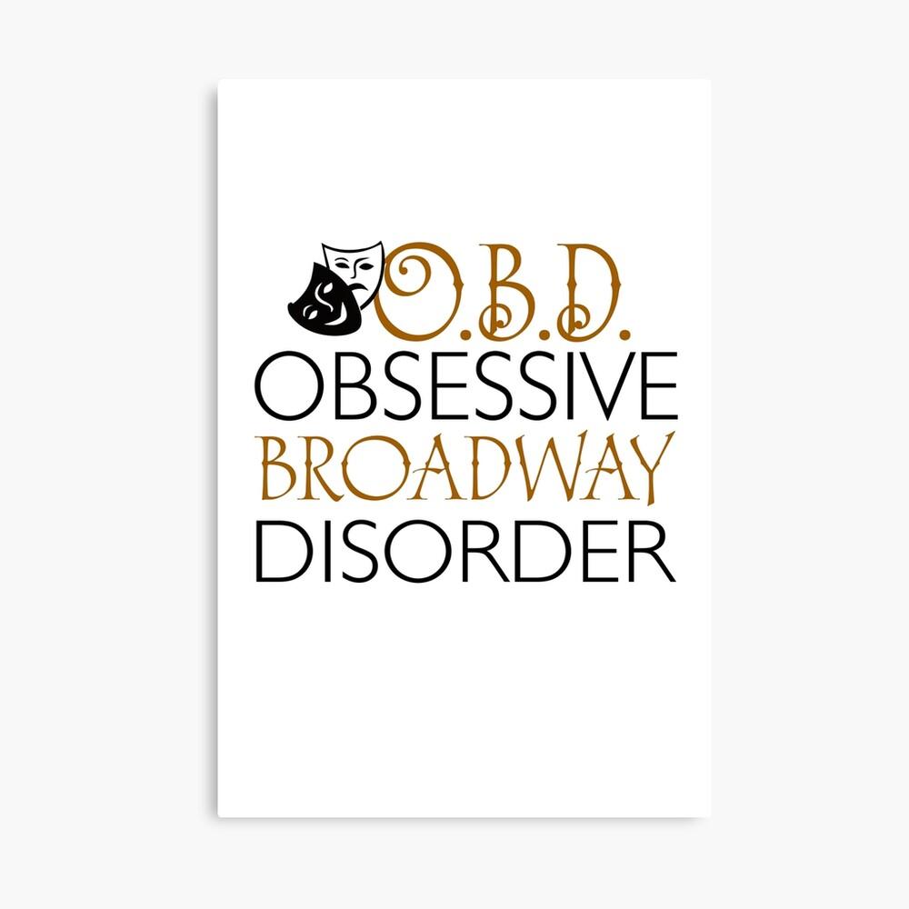 O.B.D. Trastorno obsesivo de Broadway. Lienzo