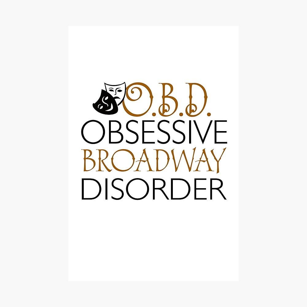 O.B.D. Trastorno obsesivo de Broadway. Lámina fotográfica