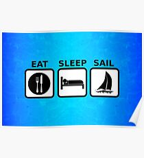 Eat Sleep Sail Poster