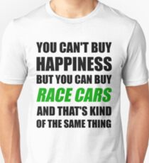 You Can't Buy Happiness But You Can Buy Race Cars Unisex T-Shirt