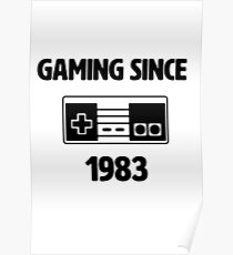 Gaming Since 1983 Poster