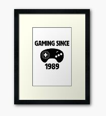 Gaming Since 1989 Framed Print