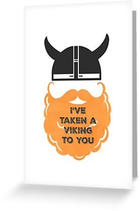 I've Taken a Viking to You by Laura-Lise Wong