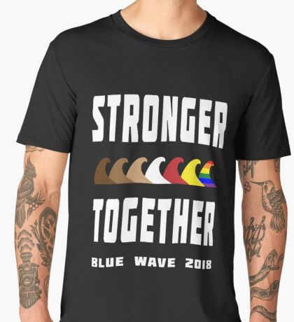 Stronger Together Blue Wave 2018 Men's Premium T-Shirt