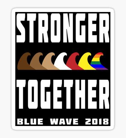 Stronger Together Blue Wave 2018 Sticker